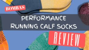 Bombas Performance Calf Sock Review