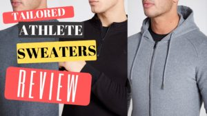 Tailored Athlete Review - Sweaters and hoodie
